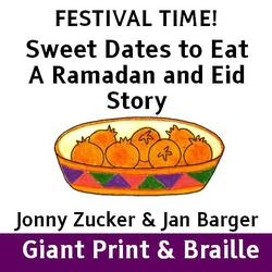 FESTIVAL TIME! Sweet Dates to Eat - A Ramadan and Eid Story