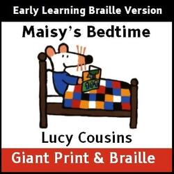 Maisy's Bedtime (Early Learning Braille)