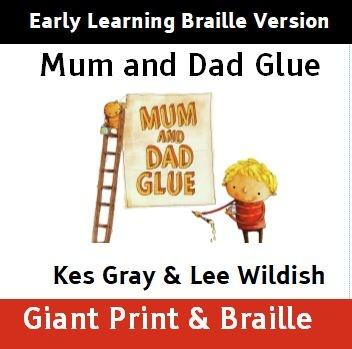 Early Learning Braille Version of Mum and Dad Glue